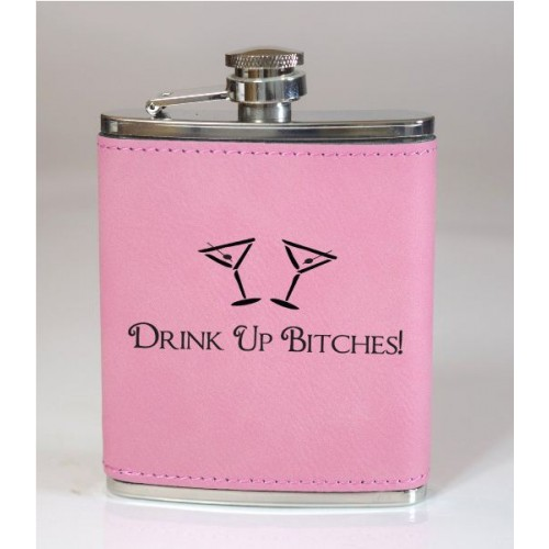 Drink Up Bitches 6oz Pink Leather Flask